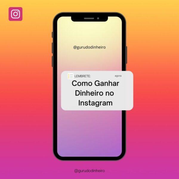Aprenda Como Ganhar dinheiro no Instagram